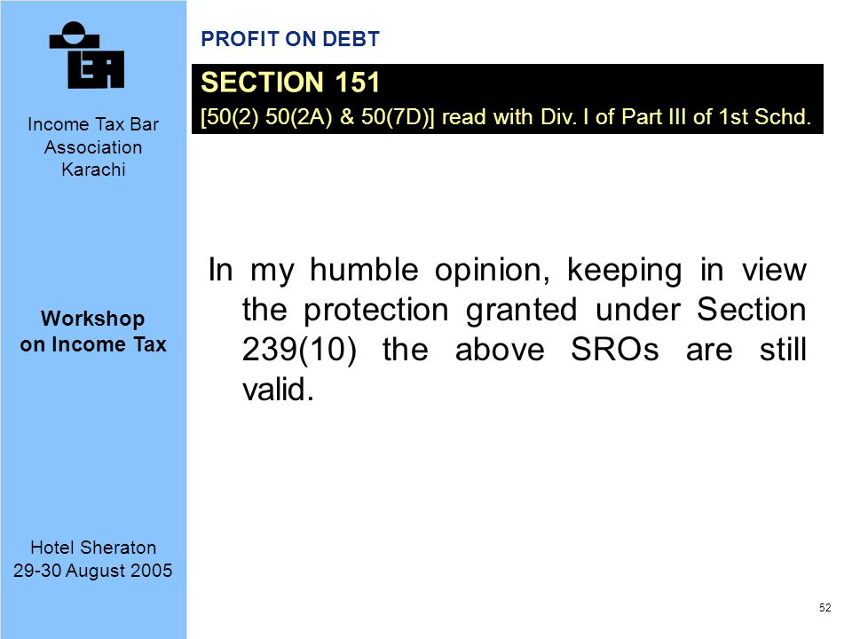 PROFIT ON DEBT SECTION 151. [50(2) 50(2A) & 50(7D)] read with Div. I of Part III of 1st Schd.